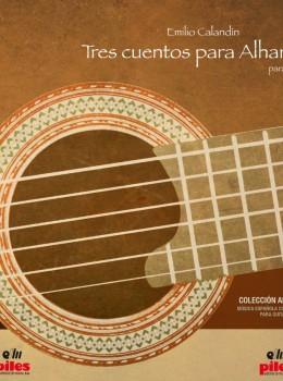 Tres cuentos para Alhambra - Emilio Calandín